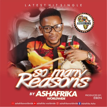 NEW MUSIC: So Many Reason by Ashafrika