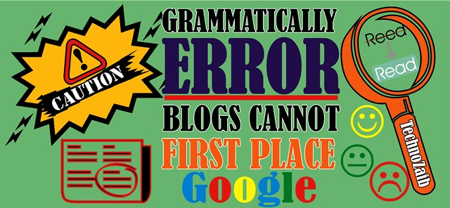 Cautions-!-Grammatically-Error-Blogs-Cannot-First-Place-on-Google-2020