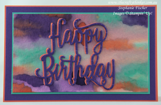 #thecraftythinker  #stampinup  #cardmaking  #easycard , easy card, watercolour background, Happy Birthday thinlits, Stampin' Up Australia Demonstrator, Stephanie Fischer, Sydney NSW
