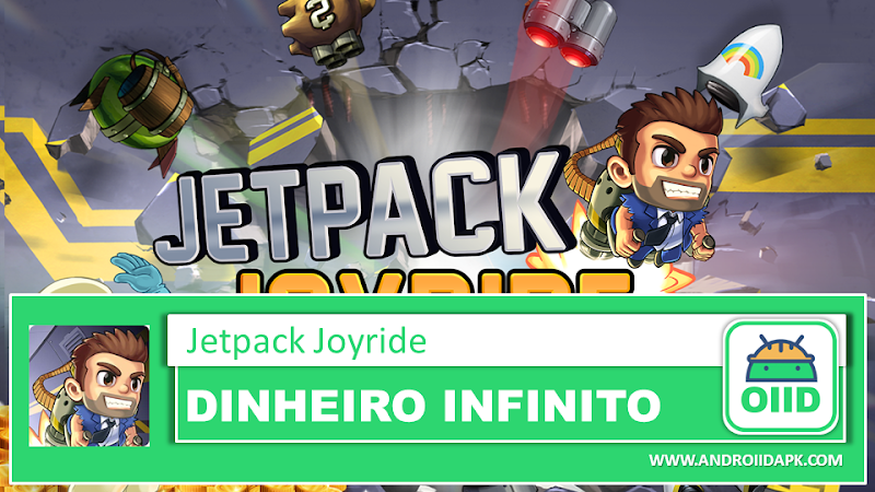 Jetpack Joyride – APK MOD HACK – Dinheiro Infinito