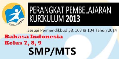 Perangkat Pembelajaran Bahasa Indonesia Kelas 7, 8, 9 SMP Kurikulum 2013 Rev.2017