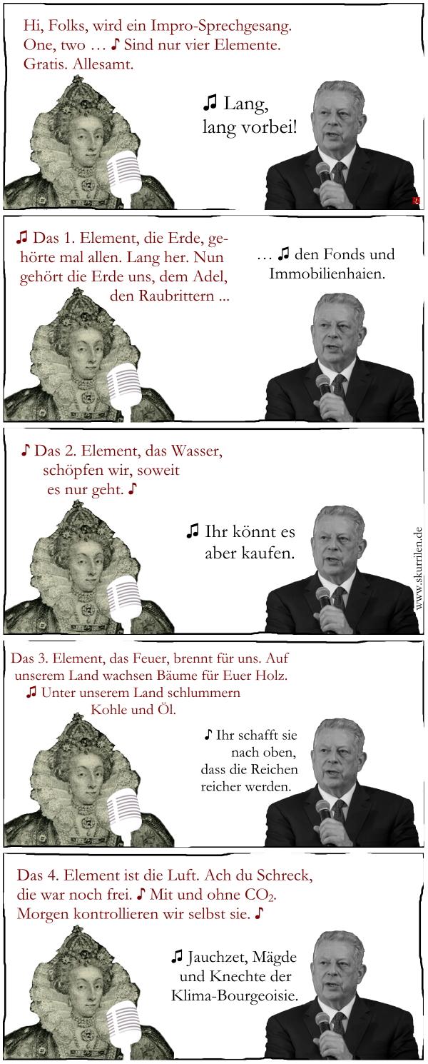 4 Elemente, Kontrolle, Luft, Klima, Diktatur, Al Gore, Elizabeth I, Duett, Satire, Song, Lied