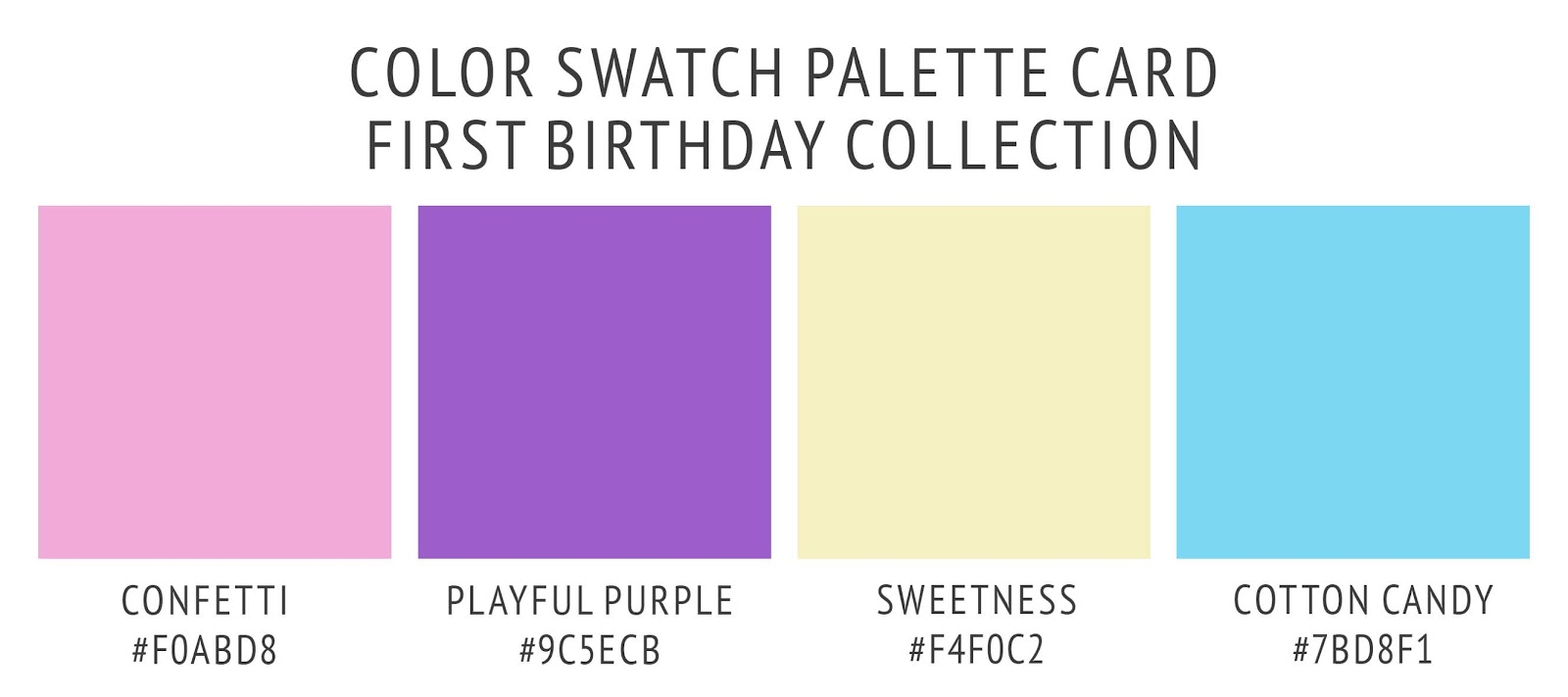 Party bear and balloons first birthday collection's color palette card. With swatches and color hex codes. In playful purple, cotton candy blue, confetti pink, and sweetness yellow color scheme.