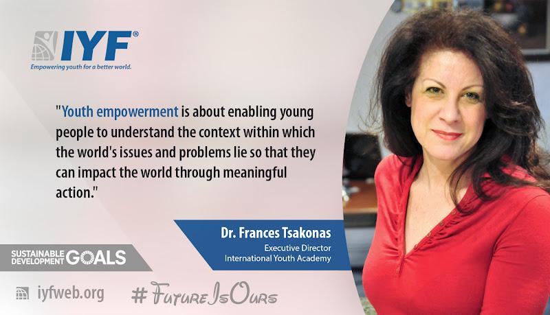 Dr. Frances TSAKONAS, Executive Director - International Youth Academy
