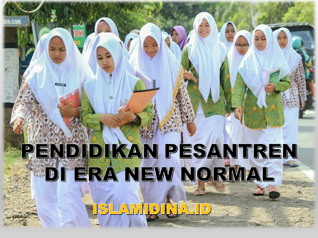 penyiapan pendidikan pesantren di era new normal