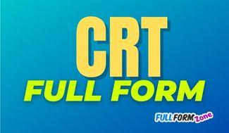 CRT Full Form