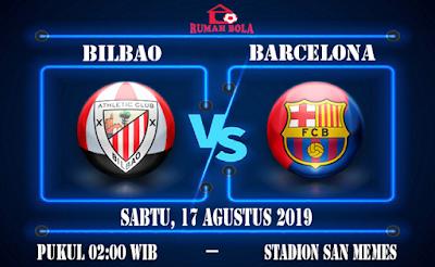 Prediksi Athletic Bilbao vs Barcelona 17 Agustus 2019