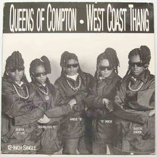 Queens Of Compton West Coast Thang