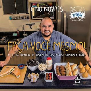 Faça você mesmo, Caio Novaes, Editora Sextante
