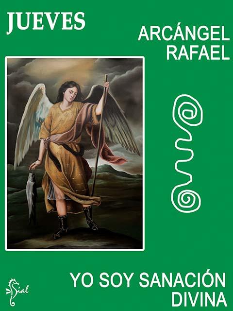 Arcángel Rafael - Arcángel de la sanación - Día Jueves