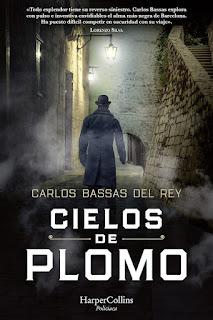 Cielos de plomo | Carlos Bassas del Rey | HarperCollins