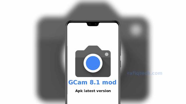 تحميل Google Camera 8.1 mod apk أحدث إصدار لجميع هواتف الأندرويد