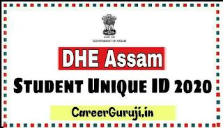 DHE Assam Student Unique ID Registration 2020