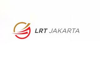 Lowongan Kerja LRT Jakarta Terbaru Maret 2020
