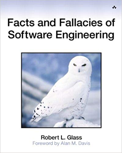 Facts and Fallacies of Software Engineering front cover