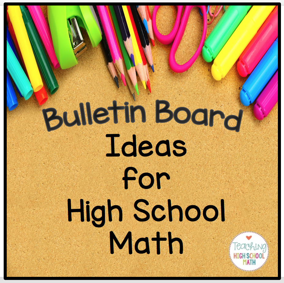 High School Math Classroom Design : Teaching high school math bulletin boards for