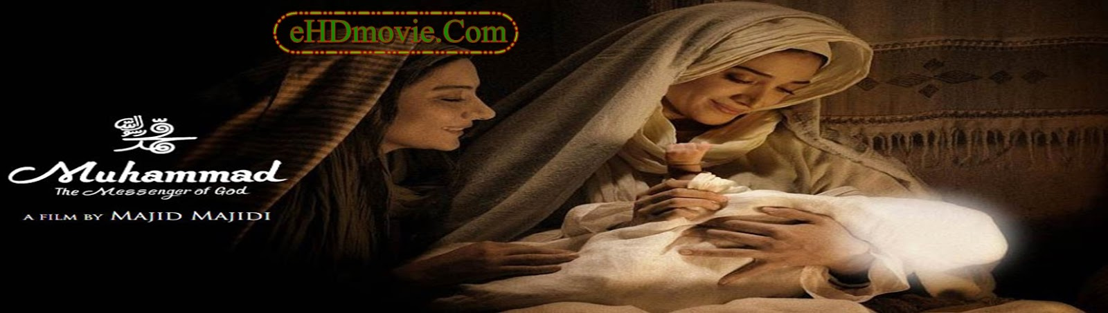 Muhammad: The Messenger of God 2015 Full Movie English 720p - 480p ORG BRRip 600MB - 1.2GB ESubs Free Download