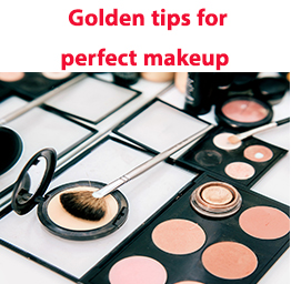 Golden tips for perfect makeup
