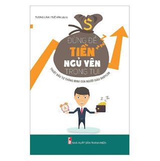 Đừng Để Tiền Ngủ Yên Trong Túi (Tái Bản 2021) ebook PDF-EPUB-AWZ3-PRC-MOBI