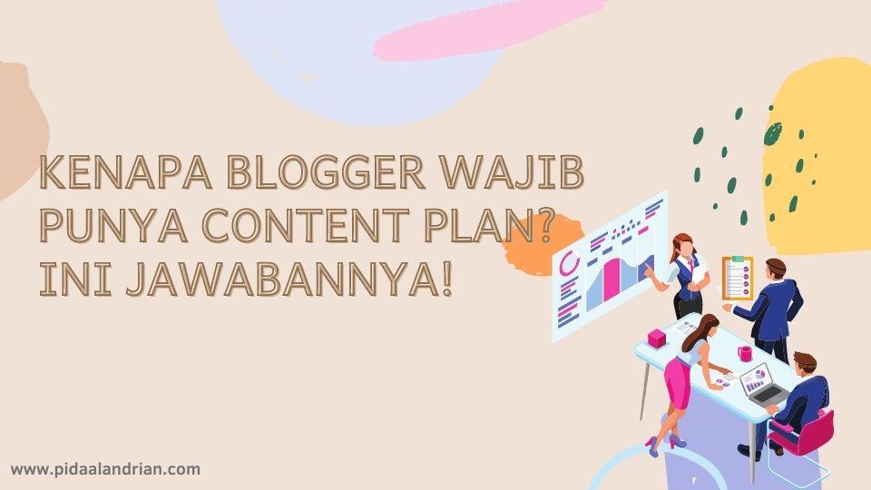 Blogger wajib punya content plan