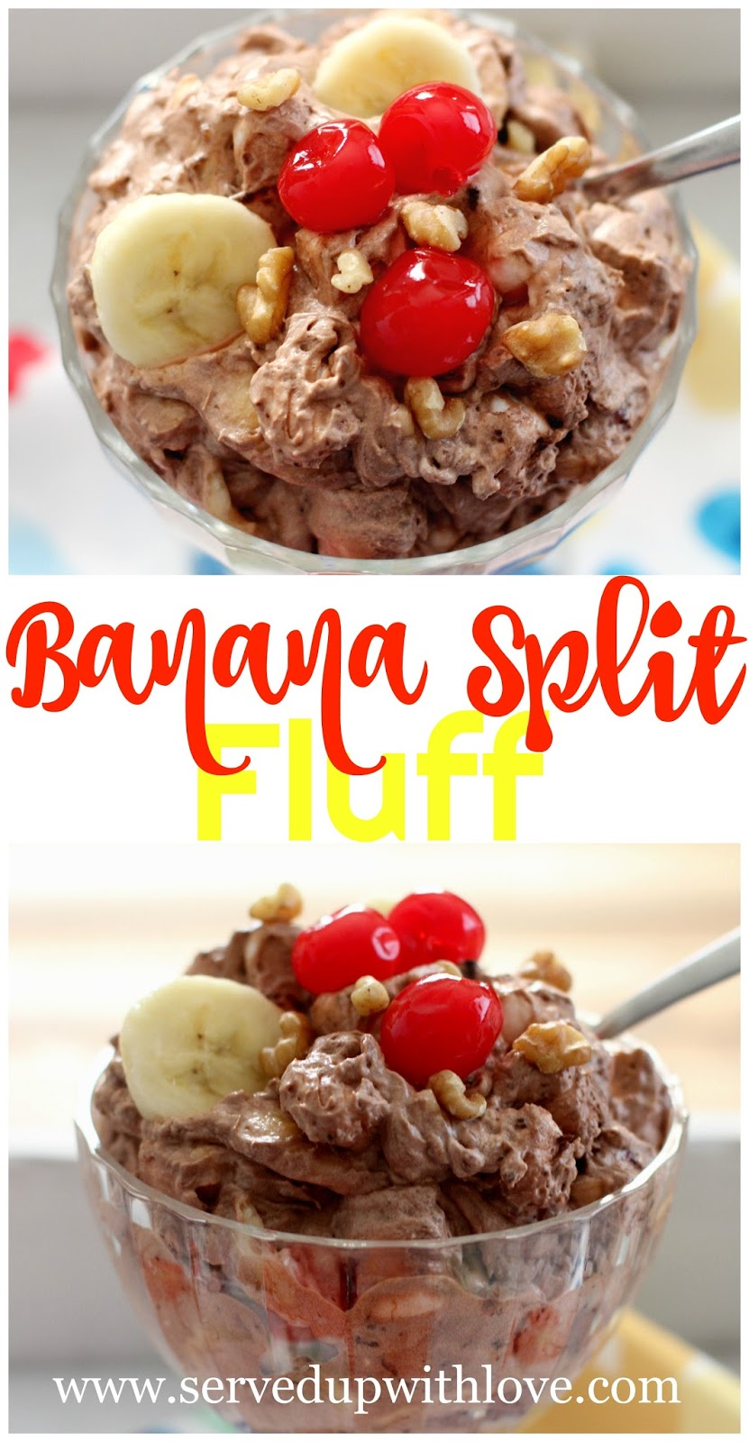 Served Up With Love: Banana Split Fluff