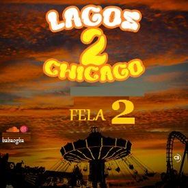 Music] Fela 2 – Lagos 2 Chicago