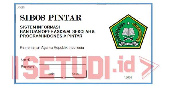 Aplikasi dan Petunjuk Penggunaan (User Manual) SIBOS PINTAR MADRASAH