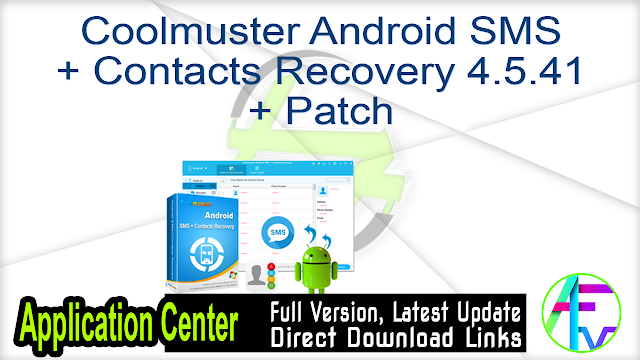 Coolmuster Android SMS + Contacts Recovery 4.5.41 + Patch
