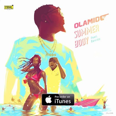 "Olamide & Davido's Mega Collaboration ""Summer Body"" Gets Release Date"