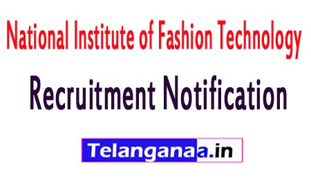 National Institute of Fashion Technology NIFT Recruitment Notification 2017