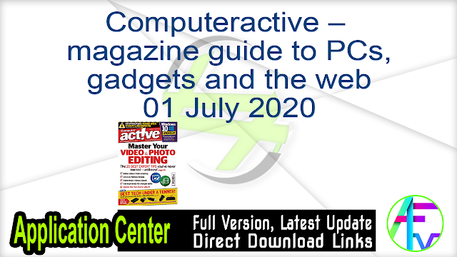 Computeractive –  magazine guide to PCs, gadgets and the web 01 July 2020