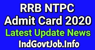 RRB NTPC Admit Card 2020