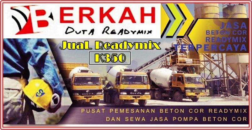 harga readymix k350 per kubik di jamin murah