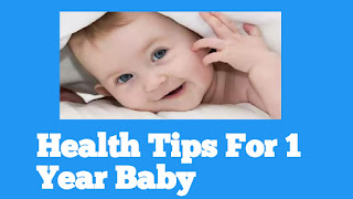 Health Tips For 1 Year Baby