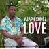 ASAPH SONGZ - 1 LOVE [NOVA MÚSICA DOWNLOAD/BAIXAR RITH ] 2021