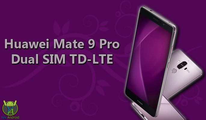 Huawei Mate 9 Pro Dual SIM TD-LTE Full Specs Datasheet