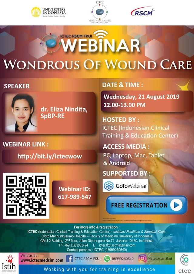 "Free Webinar: ""WOW (Wondrous of Wound Care)""  Rabu, 21 Agustus 2019 (12.00-13.00 WIB)"