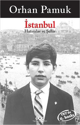 Orhan Pamuk - İstanbul Hatıralar ve Şehir