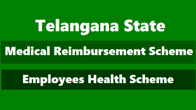 ts employees health scheme,ts ehs,medical reimbursement scheme,cashless treatment, cashless medical treatment to govt employees,pensions,dependent family members