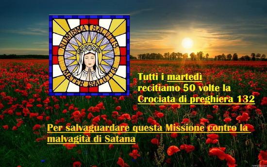 TUTTI I MARTEDÌ RECITIAMO 50 VOLTE LA CROCIATA DI PREGHIERA 132