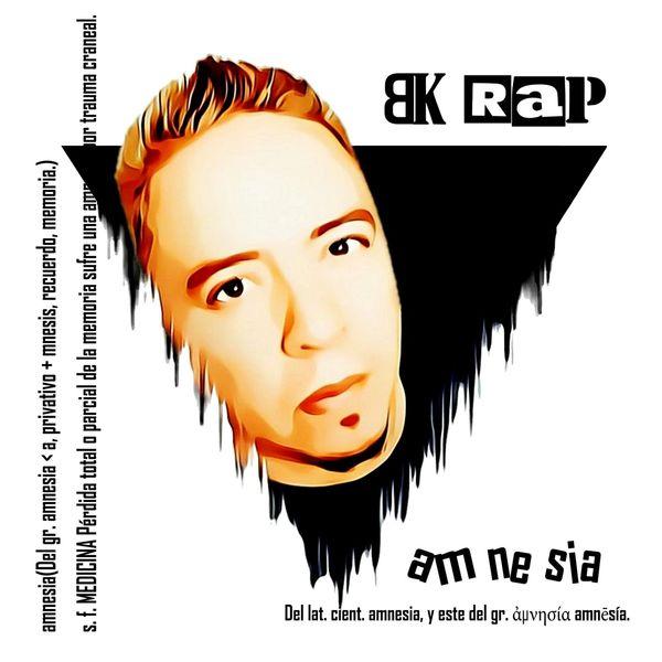 BK Rap – Amnesia 2021 (Exclusivo WC)