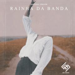 Ahssan Jr - Rainha da Banda