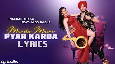 Munda Mainu Pyar Karda Lyrics