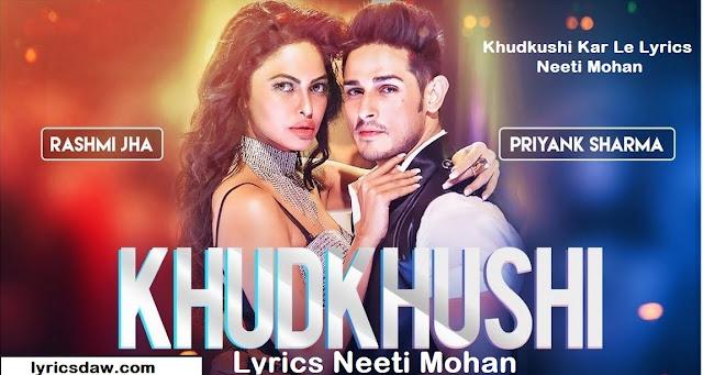 https://www.lyricsdaw.com/2020/01/khudkushi-kar-le-lyrics-neeti-mohan.html