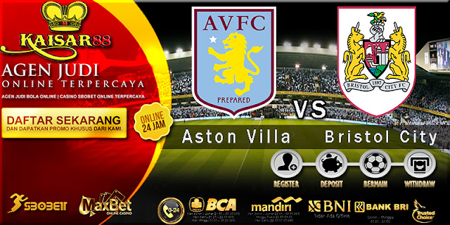 Prediksi Bola Jitu Liga Inggris Aston Villa vs Bristol City 2 Januari 2018