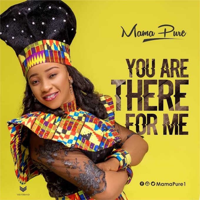 You Are There For Me - MamaPure