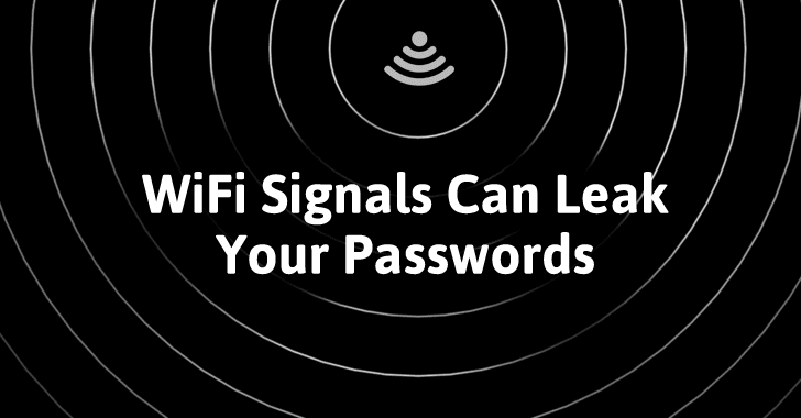 Wi-Fi Signal Interference Can Leak Your Passwords and Keystrokes