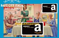 Logo ''QuizTime Bake Off Italia'': con Real Time vinci gratis buoni Amazon fino a 14000€ e  non solo!
