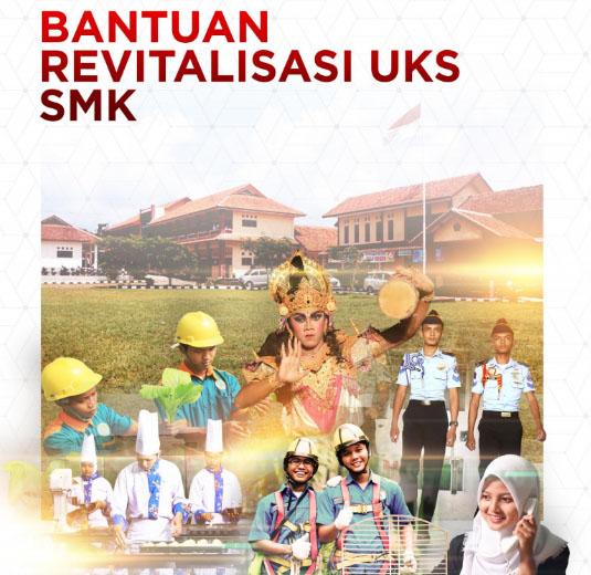 Bantuan Revitalisasi UKS SMK
