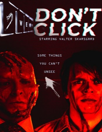 Don't Click (2020) Movie Review: A Must-See Thriller